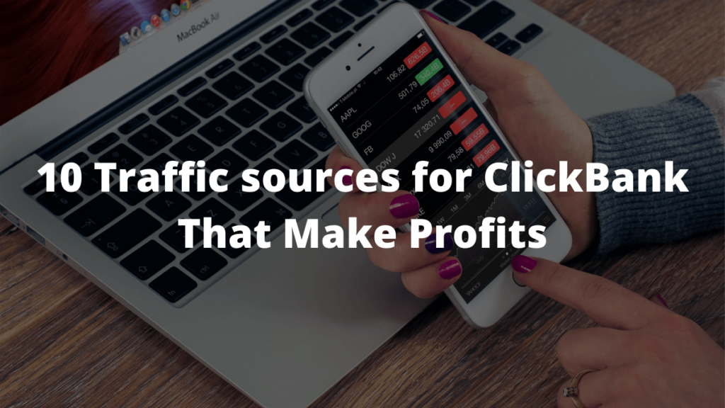 Free Traffic Sources for ClickBank