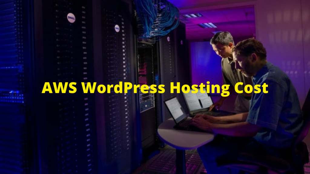 AWS WordPress Hosting Cost
