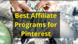 Best Affiliate Programs for Pinterest-1
