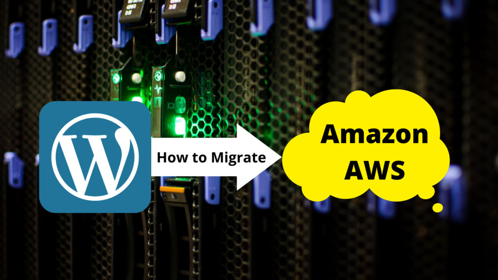 How to Migrate WordPress Website from cPanel Hosting to AWS